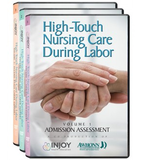 High Touch Nursing Care During Labor