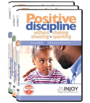 Positive Discipline: Without Shaking, Shouting, or Spanking