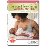 Breastfeeding for Working Mothers: Planning, Preparing, & Pumping