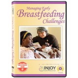 Managing Early Breastfeeding Challenges