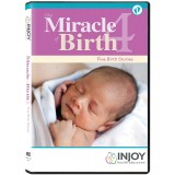 Miracle of Birth 4: Five Birth Stories