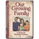Our Growing Family: A Story for Brothers & Sisters (Siblings)