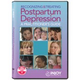 Recognizing & Treating Postpartum Depression: A Practitioner's Guide