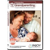 NEW: Understanding Grandparenting: A Guide to What's New With Birth & Babies Video Program