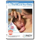 NEW: Understanding the NICU & Your Baby Video Program