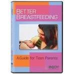 Better Breastfeeding: A Guide for Teen Parents