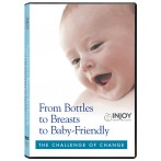 From Bottles to Breasts to Baby-Friendly: The Challenge of Change (Clearance Item)